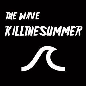 Kill the Summer