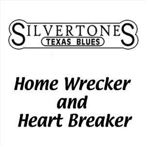 Home Wrecker and Heart Breaker