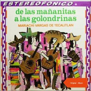 De las mañanitas a las golondrinas - Original Mariachi Album