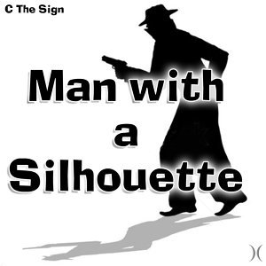 Man With a Silhouette