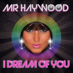 I Dream of You - Dirty Space Disco Mix