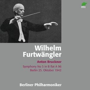 Anton Bruckner - Symphony No. 5 in B-Flat, A. 96