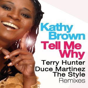 Tell Me Why - Terry Hunter, Duce Martinez, The Syle Remixes