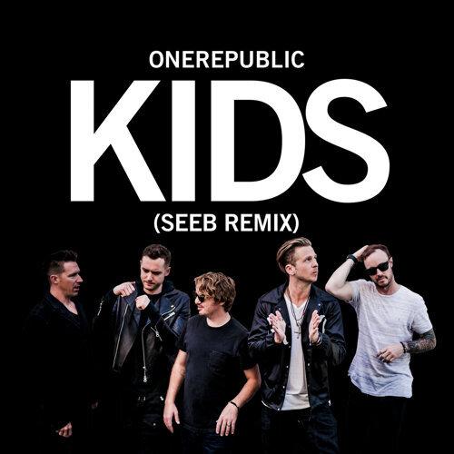 Kids - Seeb Remix
