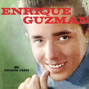 Enrique Guzmán (Mi Corazón Canta)