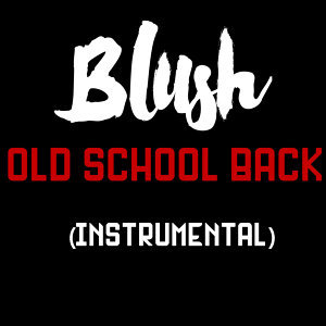 Old School Back (Instrumental)