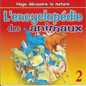 L'encyclopédie des animaux - Vol. 2
