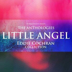The Anthologies: Little Angel - Eddie Cochran Collection