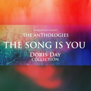 The Anthologies: The Song Is You - Doris Day Collection