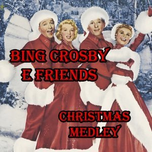 Christmas Medley: White Christmas / It's Beginning to Look a Lot Like Christmas / The Christmas Song / Here Comes Santa Claus / Jingle Bells / Silent Night / God Rest Ye Merry Gentlemen / Sleigh Ride / Rudolph the Red-Nosed Reindeer