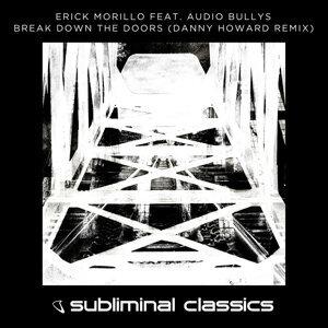 Break Down The Doors - Danny Howard Remix