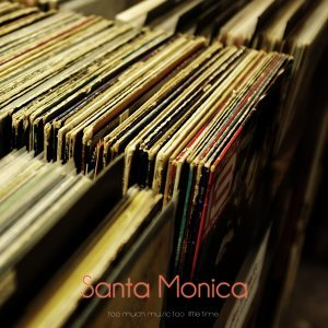 Santa Monica - So Much Music Too Little Time