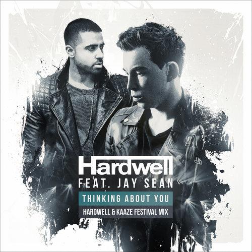 Thinking About You - Hardwell & Kaaze Festival Mix