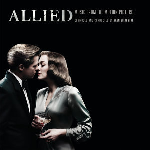 Allied (Music from the Motion Picture) (同盟鶼鰈電影原聲帶)