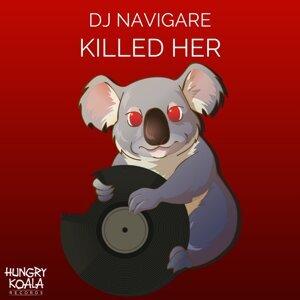 Killed Her