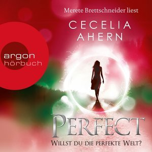 Perfect - Willst du die perfekte Welt? - Ungekürzte Lesung
