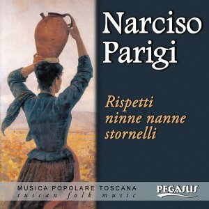 Rispetti ninne nanne stornelli - Musica popolare toscana