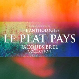 The Anthologies: Le Plat Pays - Jacques Brel Collection