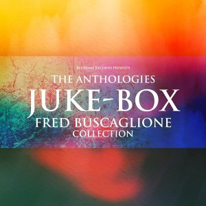 The Anthologies: Juke-Box - Fred Buscaglione Collection