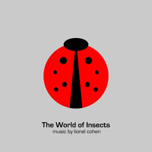 The World of Insects, Pt. 1