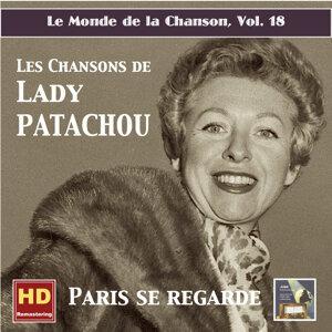 Le monde de la chanson, Vol. 18: Paris se regarde – Les chansons de Patachou (Remastered 2016)