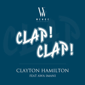 Clap! Clap! (feat. Awa Imani) - Single