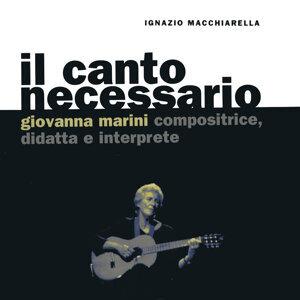 Il canto necessario. Giovanna Marini compositrice, didatta e interprete (A cura di Ignazio Macchiarella)