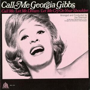 Call Me Georgia Gibbs