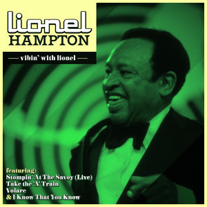 Lionel Hampton - Vibin' With Lionel