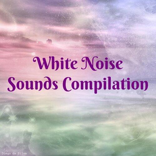 White Noise Sounds Compilation
