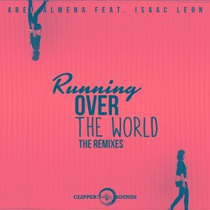 Running over the World - The Remixes
