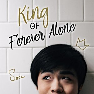 King of Forever Alone