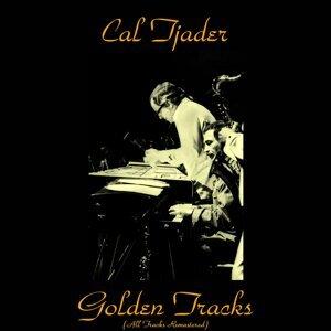 Cal Tjader Golden Tracks - All Tracks Remastered