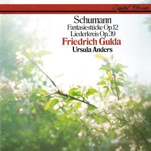 Schumann: Liederkreis Op. 39; Fantasiestücke Op. 12
