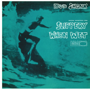 Slippery When Wet - Original Motion Picture Soundtrack