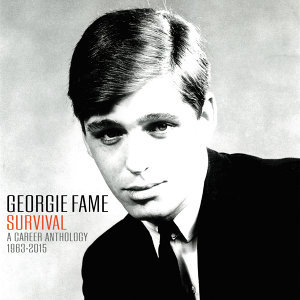 Georgie Fame: Survival A Career Anthology 1963 - 2015