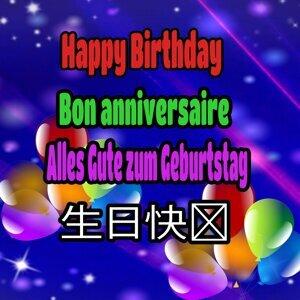 Happy Birthday, Bon Anniversarie, Alles Gute Zum Geburtstag
