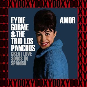 Amor, Great Love Songs In Spanish - Remastered, Doxy Collection