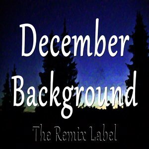 December Background - Deepient Inspirational Ambient Vocal Chillout Loyalmen Relaxing Lounge Healthy Organic Fitness Stretching Light Music Christmas Album Soundtrack