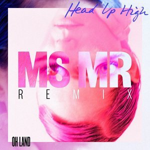 Head Up High - MS MR Remix