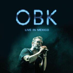 OBK Live in Mexico