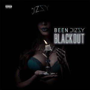 Been Dizzy III: Blackout