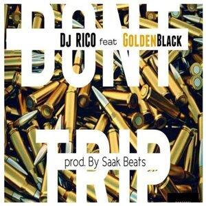 Don't Trip (feat. Goldenblack)