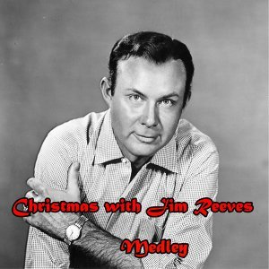 Christmas with Jim Reeves Medley: Jingle Bells / The Merry Christmas Polka / An Old Christmas Card / Oh Come, All Ye Faithful / Senor Santa Claus / Silver Bells / White Christmas / O Little Town of Bethlehem / Blue Christmas / Christmas / Silent Night