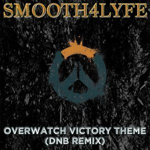 Overwatch Victory Theme (DNB Remix)