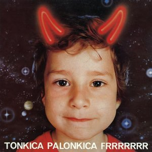 Tonkica Palonkica Frrr