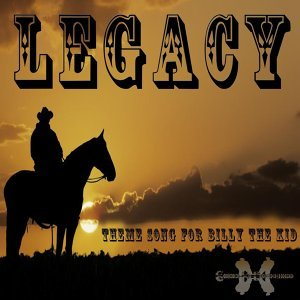 Legacy: Theme Song for Billy the Kid