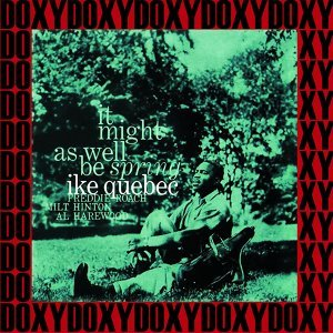 It Might as Well Be Spring - The Rudy Van Gelder Edition, Remastered, Doxy Collection