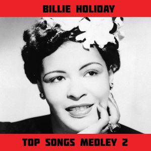 Top Songs Medley 2: Trav'ling Light / That Ole Devil Called Love / The Very Thought of You / Blue Moon / Always / You Go to My Head / They Can't Take That Away from Me / I'm Yours / Body and Soul / Gee Baby Ain't I Good to You