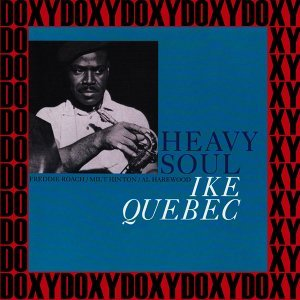 Heavy Soul - The Rudy Van Gelder Edition, Remastered, Doxy Collection